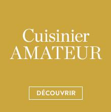 Cuisiner amateur