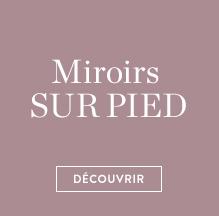 Miroirs sur pied