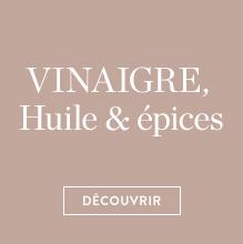 Vinaigres, huiles & épices