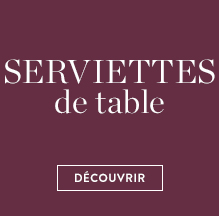 Serviettes de tables