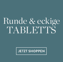 Tabletts-_Rund-Eckig