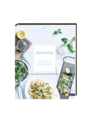 Kochbuch Keine Zeit zum Kochen, Papier, Mehrfarbig, 25 x 30 cm