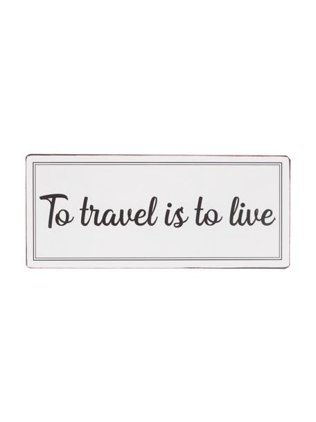 Wandschild To travel is to live, Metall, beschichtet, Hellgrau, Schwarz, 31 x 13 cm