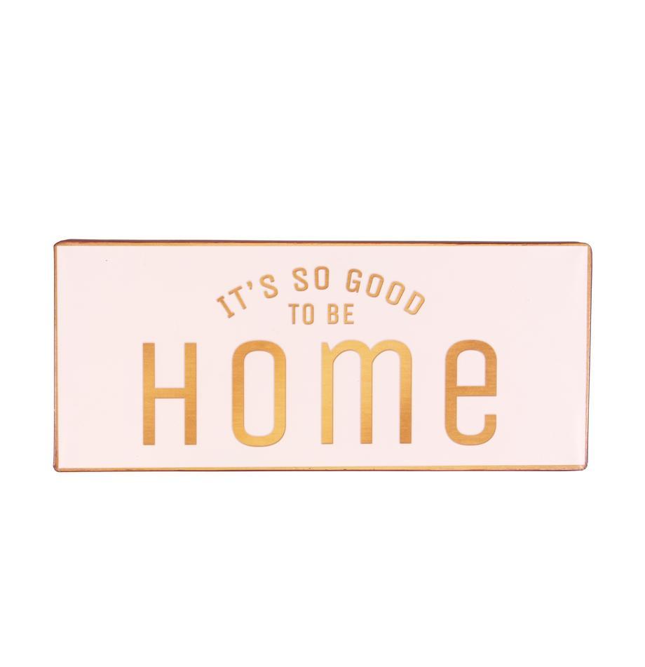 Wandschild It's so good to be home, Metall, beschichtet, Rosa, Orange, 31 x 13 cm
