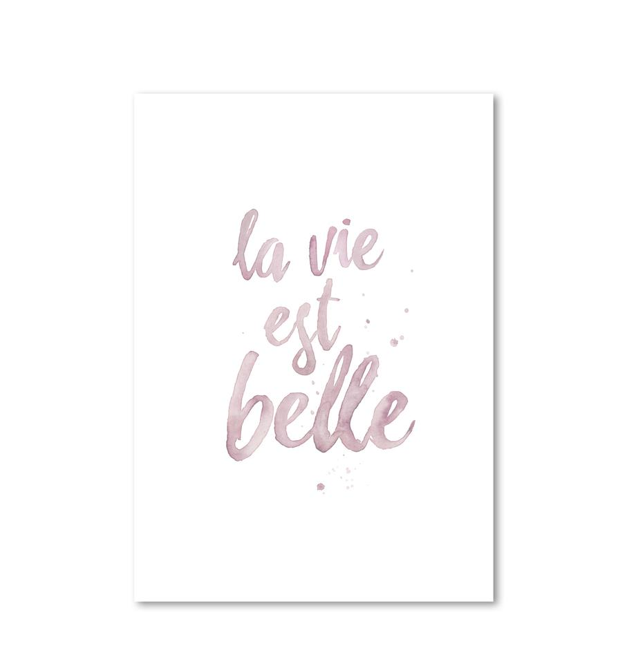 Póster La Vie Est Belle, Impresión digital sobre papel, 200 g/m², Rosa, blanco, An 21 x Al 30 cm