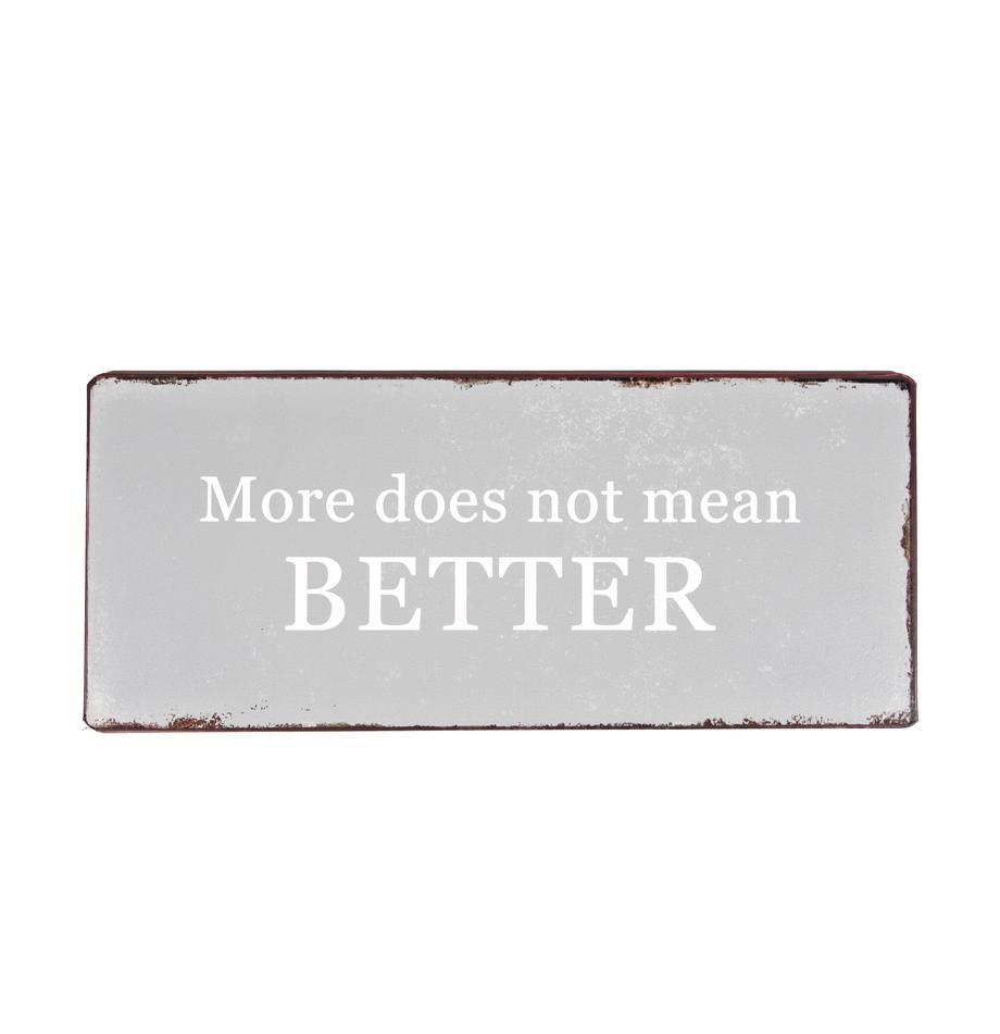 Znak dekoracyjny More does not mean BETTER, Metal powlekany, Szary, biały, rdzawy brązowy, S 31 x W 13 cm