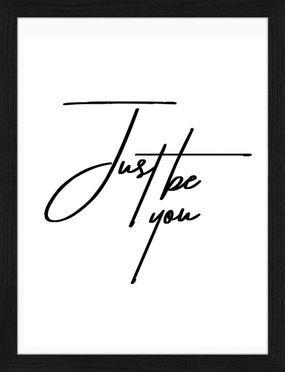 Gerahmter Digitaldruck Just be You