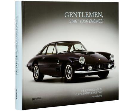 Bildband Gentlemen, start your engines!