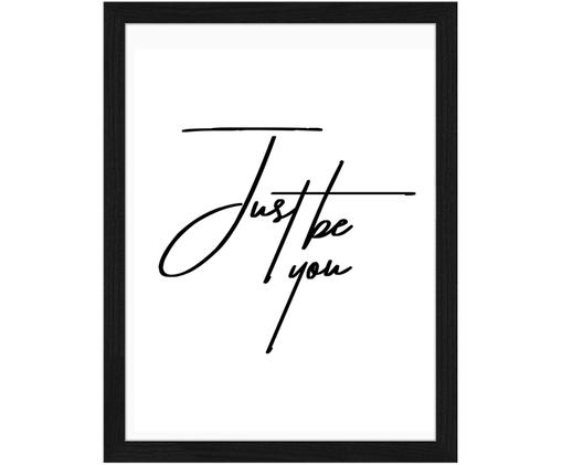 Ingelijste digitale print Just be You, Afbeelding: zwart, wit. Frame: zwart