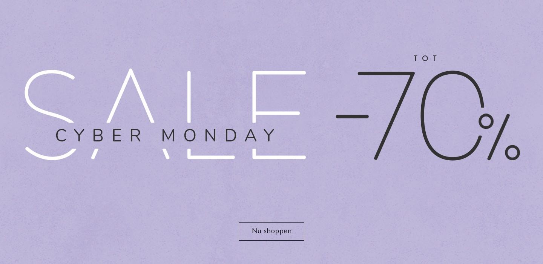 Cyber Monday Sale TOT -70%  Nu shoppen