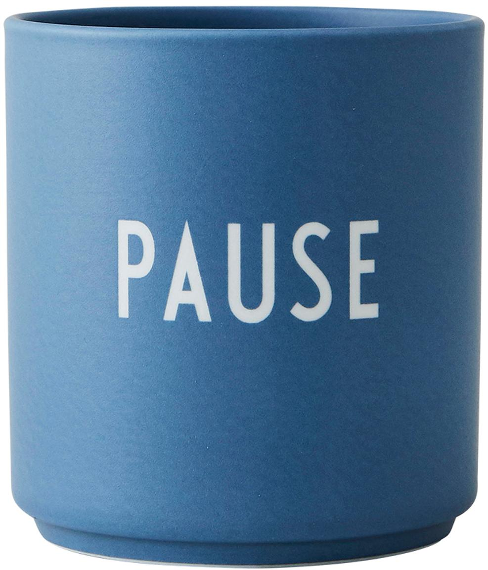 Tazza di design blu con scritta Favourite PAUSE, Fine Bone China (porcellana) Fine bone china è una porcellana a pasta morbida particolarmente caratterizzata dalla sua lucentezza radiosa e traslucida, Blu, Ø 8 x Alt. 9 cm