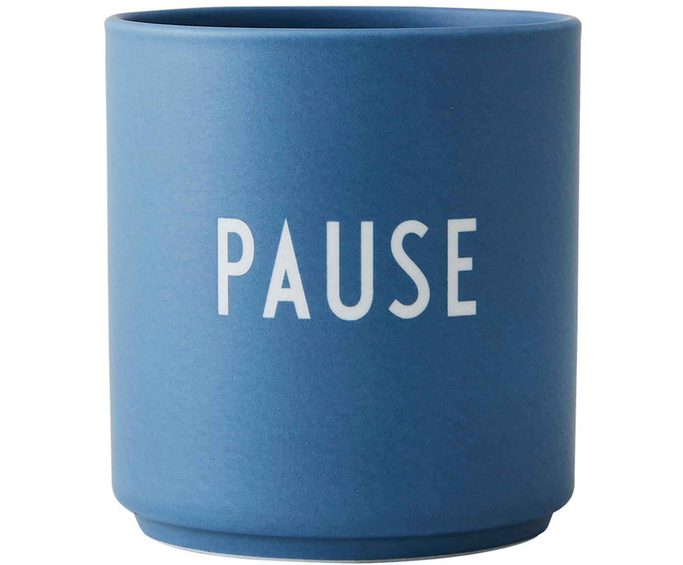 Design Becher Favourite PAUSE in Blau mit Schriftzug, Fine Bone China (Porzellan), Blau, Ø 8 x H 9 cm