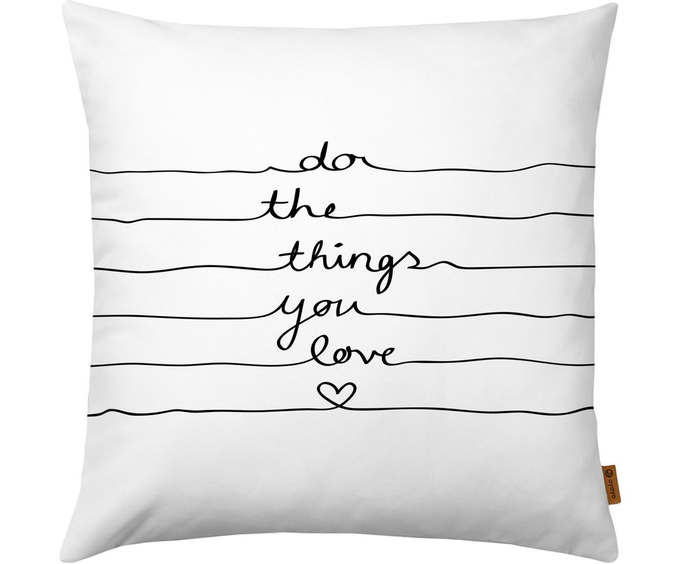 Kissenhülle Do The Things You Love mit Schriftzug, Polyester, Weiß, Schwarz, 50 x 50 cm