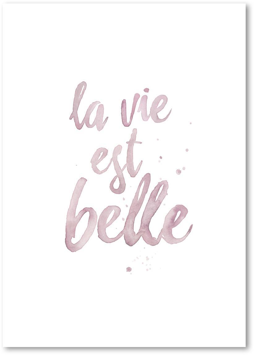 Poster La Vie Est Belle, Digitaldruck auf Papier, 200 g/m², Rosa, Weiss, 21 x 30 cm