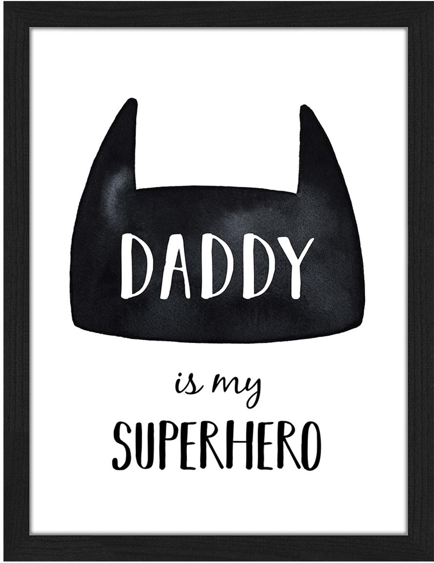 Impresión digital enmarcada Daddy is my Superhero, Negro, blanco, An 33 x Al 43 cm