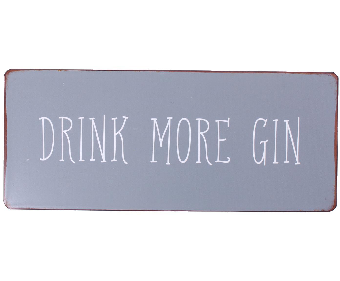 Wandbord Drink more gin, Metaal, met motieffolie bekleed, Grijs, wit, roestkleurig, 31 x 13 cm
