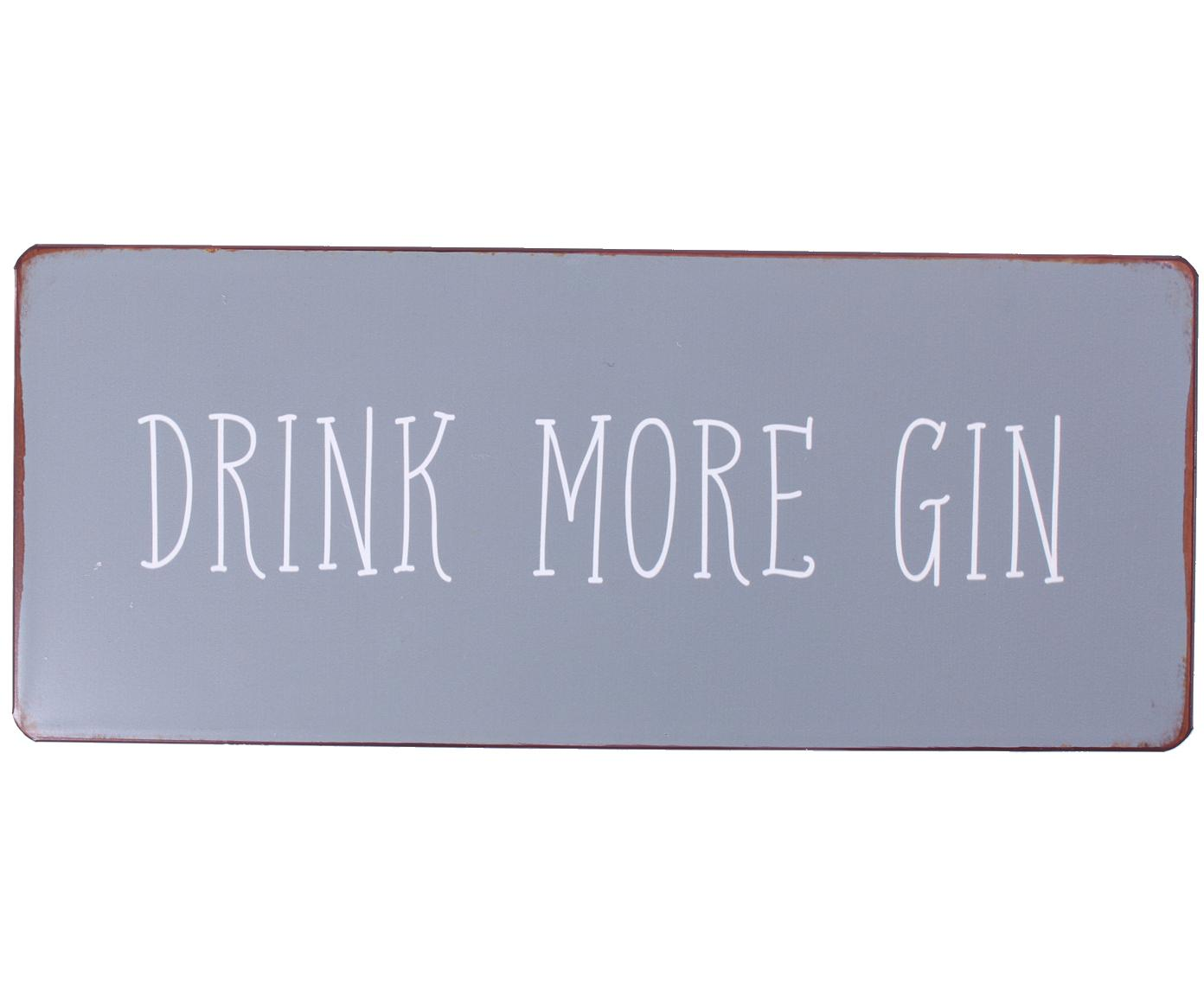 Wandschild Drink more gin, Metall, mit Motivfolie beklebt, Grau, Weiß, Rostfarben, 31 x 13 cm