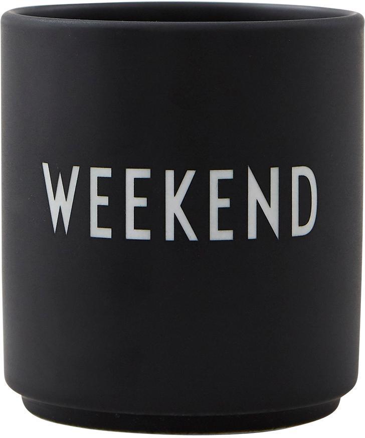 Design beker Favourite WEEKEND met opschrift in zwart, Fine Bone China, porselein, Zwart, wit, Ø 8 x H 9 cm
