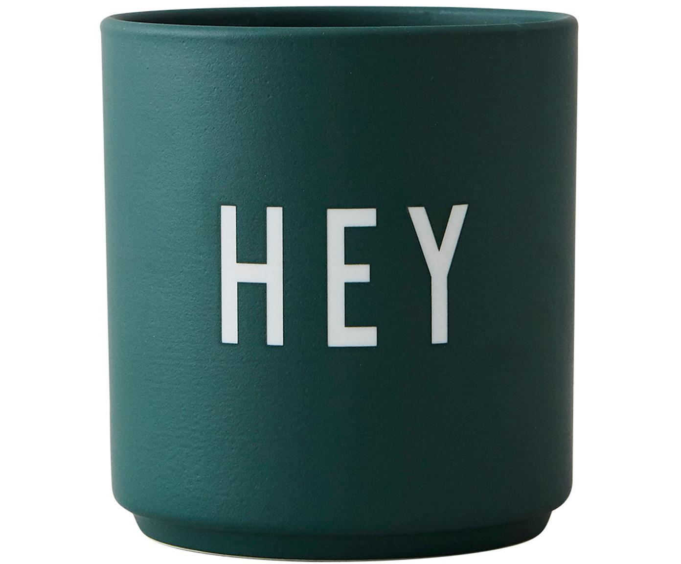 Design Becher Favourite HEY in Grün mit Schriftzug, Fine Bone China (Porzellan), Dunkelgrün, Ø 8 x H 9 cm