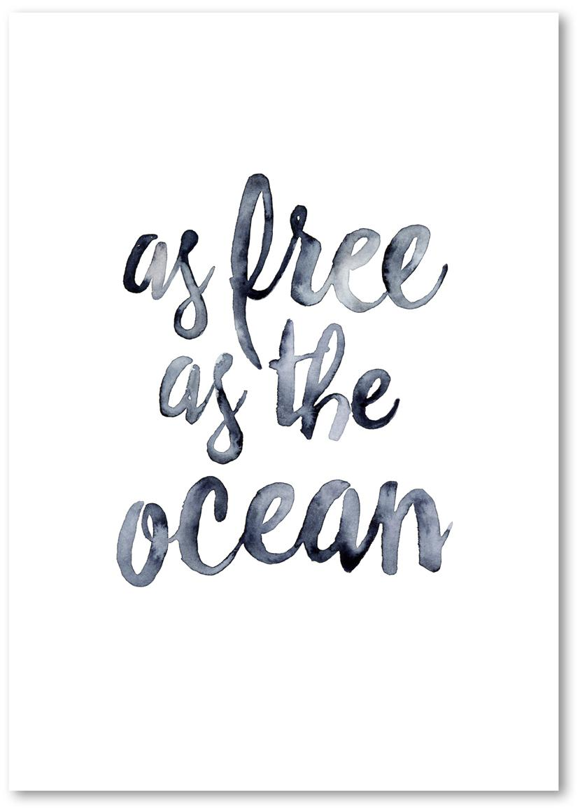 Poster As Free As The Ocean, Digitaldruck auf Papier, 200 g/m², Dunkelblau, Weiß, 21 x 30 cm