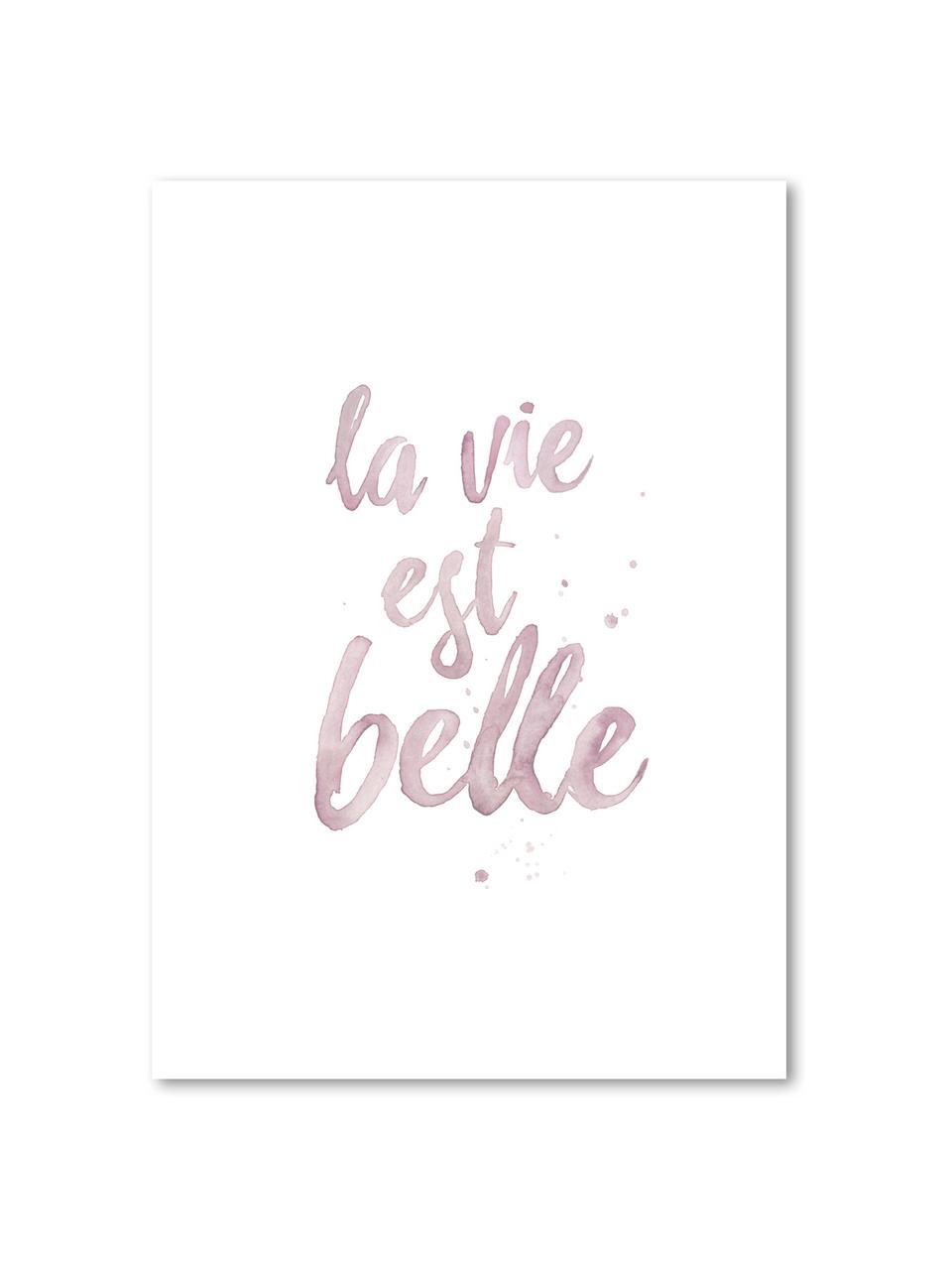 Poster La Vie Est Belle, Digitaldruck auf Papier, 200 g/m², Rosa, Weiß, 21 x 30 cm