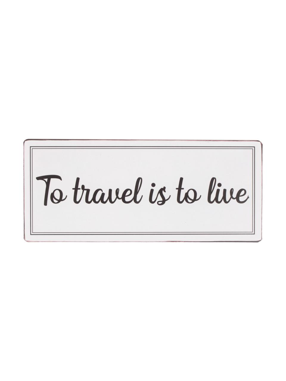 Wandschild To travel is to live, Metall, beschichtet, Hellgrau, Schwarz, 31 x 13 cm