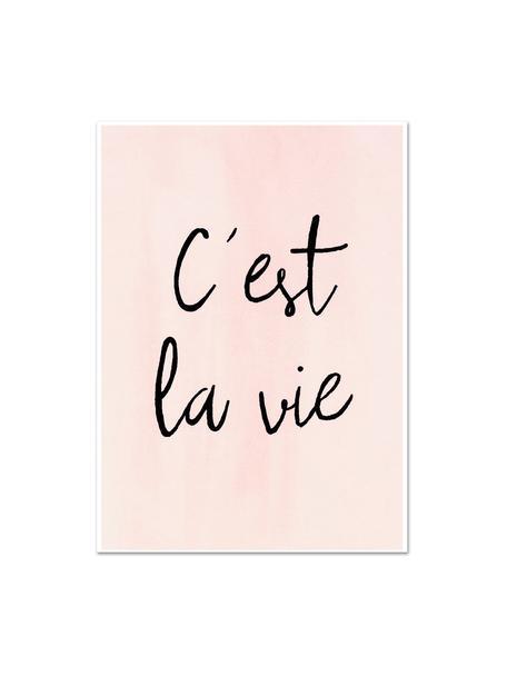 Poster C'est La Vie, Digitale print op papier, 200 g/m², Roze, zwart, 21 x 30 cm