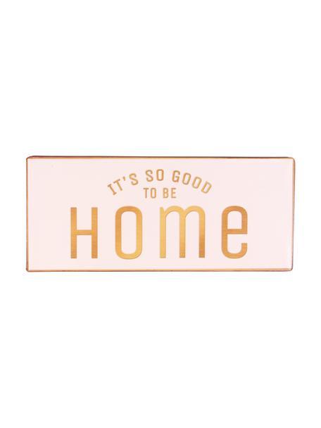 Znak dekoracyjny It's so good to be home, Metal powlekany, Blady różowy, pomarańczowy, S 31 x W 13 cm