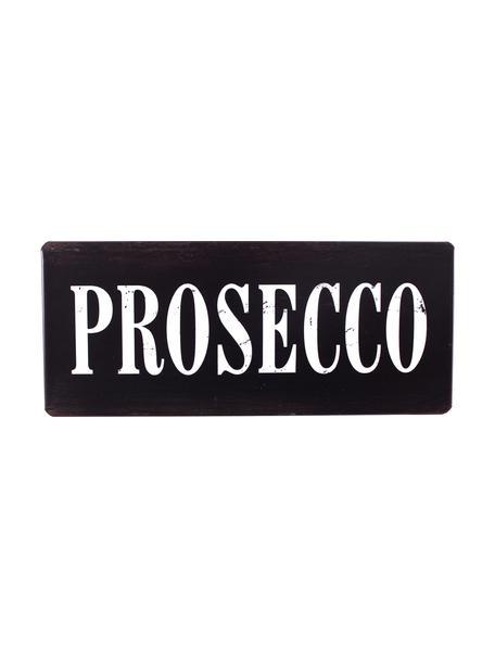 Znak dekoracyjny Prosecco, Metal pokryty folią z motywem, Czarny, biały, S 31 x W 13 cm