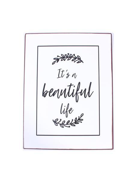 Letrero decorativo It's A Beautiful Life, Metal recubierto, Blanco, negro, An 27 x Al 35 cm