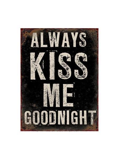 Wandschild Always Kiss Me Goodnight, Metall, beschichtet, Schwarz, gebrochenes Weiß, 27 x 35 cm