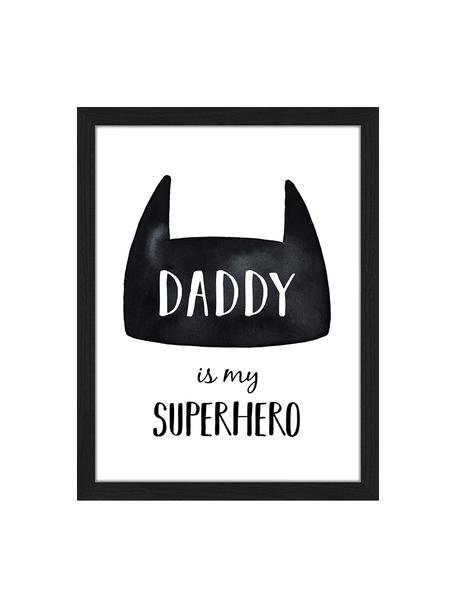 Oprawiony druk cyfrowy Daddy is my Superhero, Czarny, biały, S 33 x W 43 cm