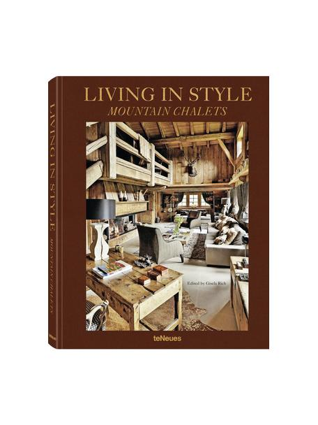 Bildband Living In Style - Mountain Chalets, Papier, Hardcover, Mehrfarbig, 25 x 32 cm