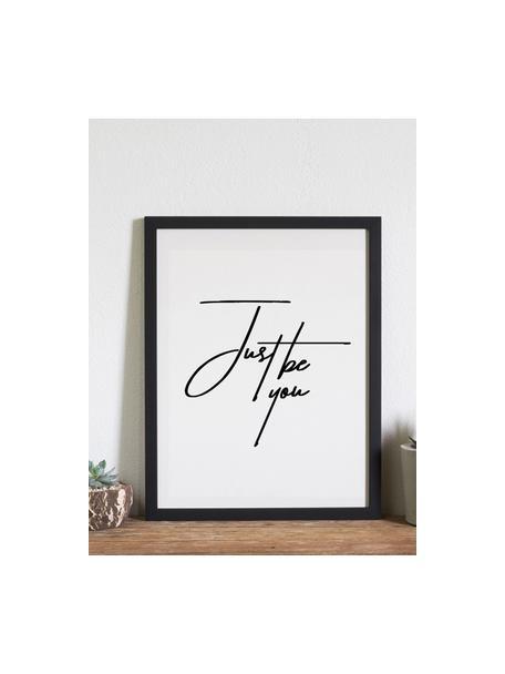 Oprawiony druk cyfrowy Just be You, Ilustracja: czarny, biały Rama: czarny, S 33 x W 43 cm