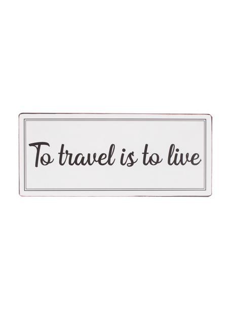 Insegna a muro To travel is to live, Metallo rivestito, Grigio chiaro, nero, Larg. 31 x Alt. 13 cm