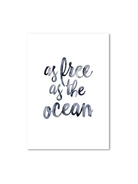 Plakat As Free As The Ocean, Druk cyfrowy na papierze, 200 g/m², Ciemnoniebieski, biały, S 21 x W 30 cm