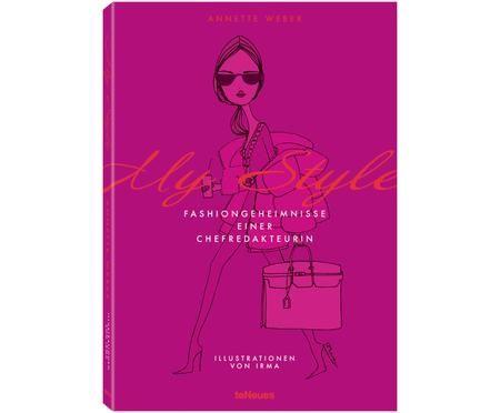 Bildband My Style, Fashiongeheimnisse einer Chefredakteurin