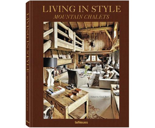 Libro illustrato Living In Style - Mountain Chalets, Carta cornice rigida, Multicolore, Lung. 32 x Larg. 25 cm