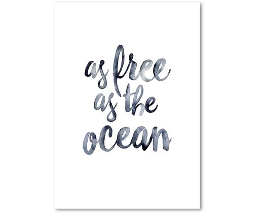 Poster As Free As The Ocean, Stampa digitale su carta, 200 g/m², Blu scuro, bianco, Larg. 21 x Alt. 30 cm
