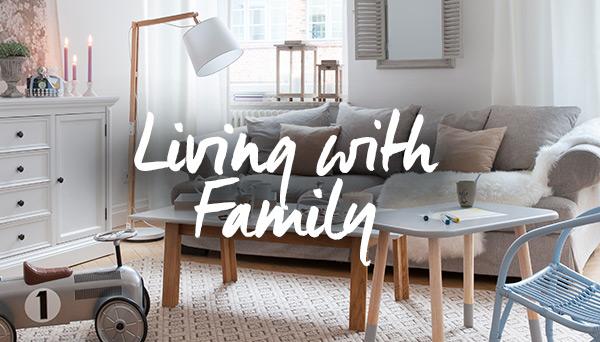 Meer producten uit de look »Living with Family«