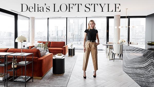 Delia's Loft Style