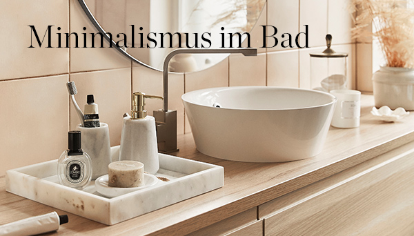 Minimalismus im Bad