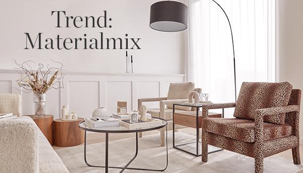 Trend: Materialmix