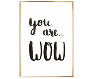 Ingelijste digitale print You Are Wow