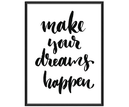 Druk cyfrowy Make Your Dreams Happen