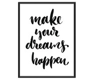 Ingelijste fotoprint Make Your Dreams Happen