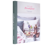 Livre de cuisine Stay for Breakfast (Anglais)