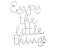 Wandobject Enjoy the little things